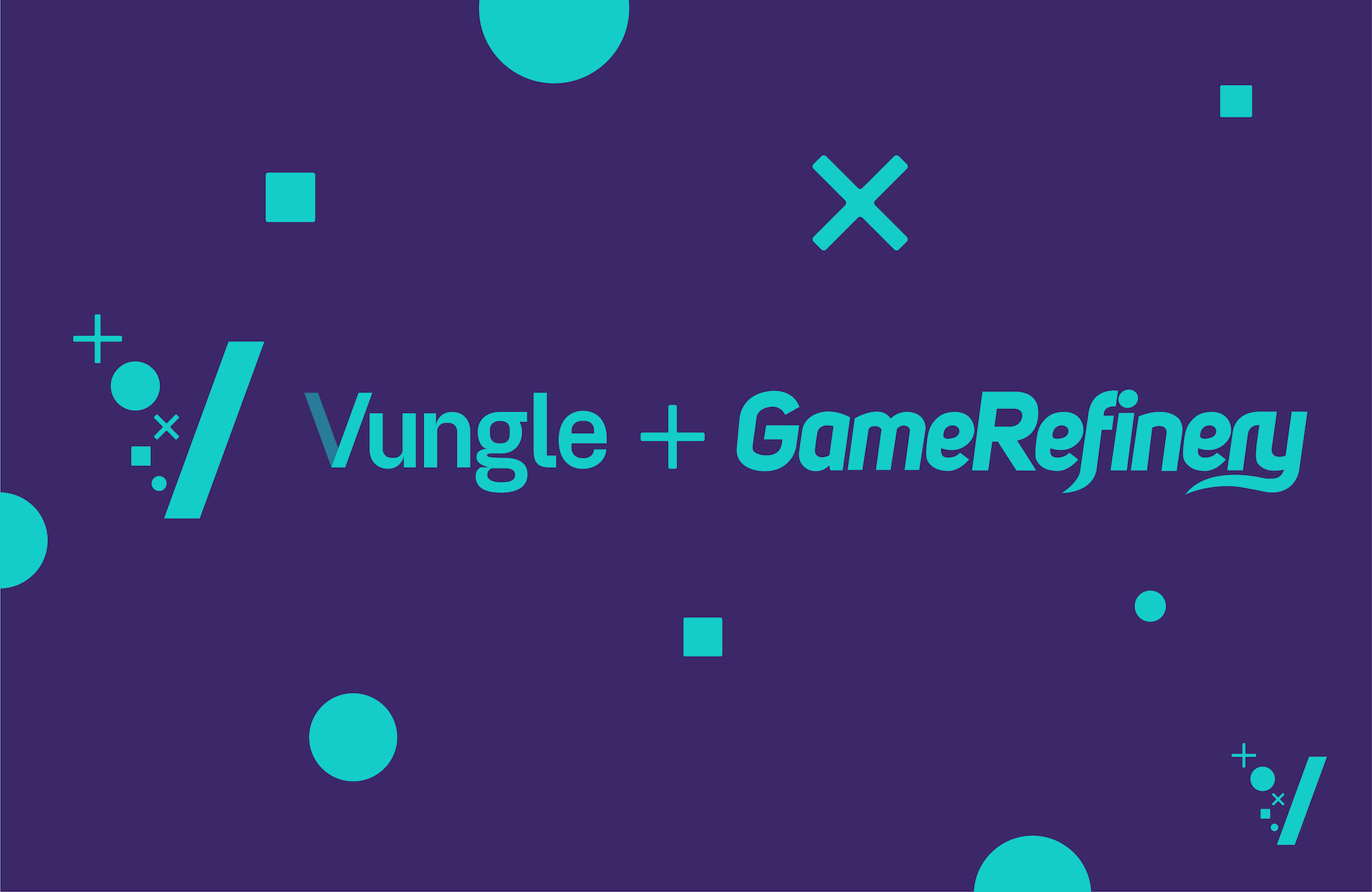 Vungle Acquires GameRefinery, a Leading SaaS Mobile Gaming Analytics Company