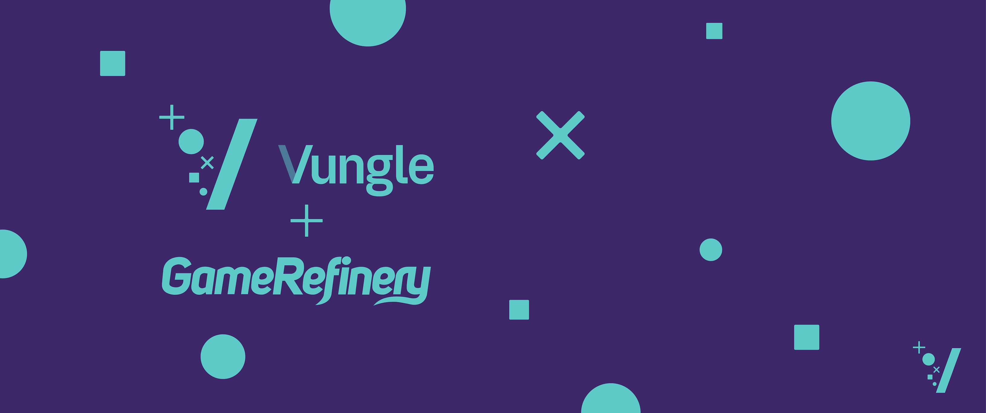 Vungle acquires GameRefinery Fresh from Vungle